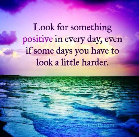 Look for something positive